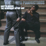 Boogie Down Productions - Ghetto Music- The Blueprint of Hip Hop