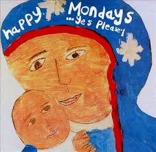 FACT-420 HAPPY MONDAYS - YES PLEASE